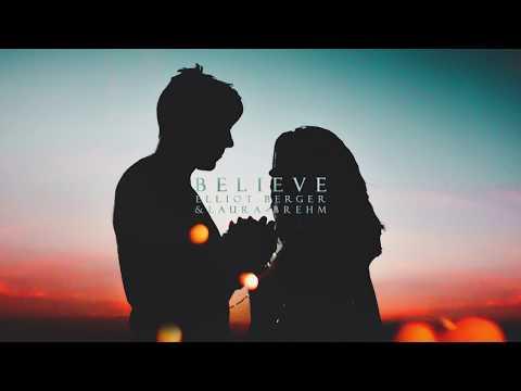 Клип Elliot - Believe