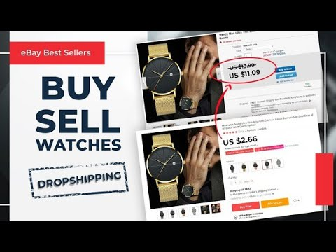 Easy Things To Sell On EBay | How To Sell Your Watch Online For Profit