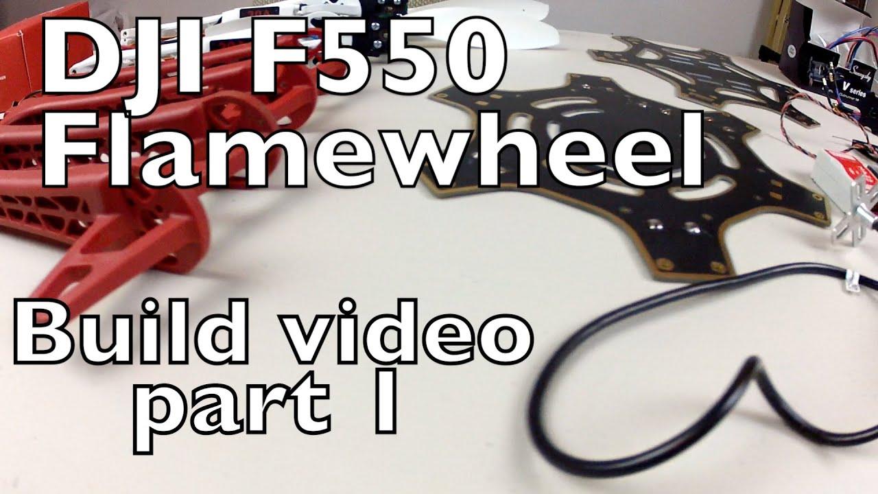 Dji F550 Naza Lite Tutorial Build Video Part 1 of 2