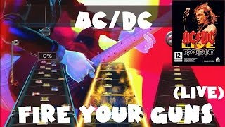 AC/DC - Fire Your Guns (Live) - AC/DC Live: Rock Band Track Pack Expert Full Band (REMOVED AUDIO)