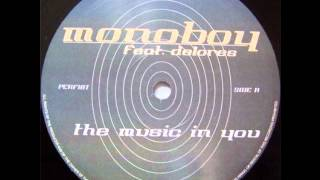 "monoboy ""the music in you"" (oliver klein mix)"