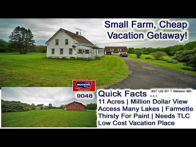 Maine Farm For Sale Video | 837 US RT 1 Weston ME Property MOOERS REALTY 9048