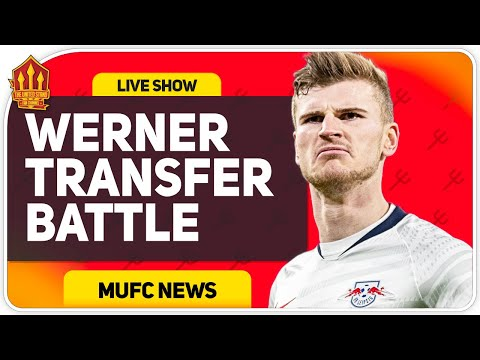 Werner Perfect Transfer for United! Man Utd Transfer News