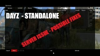 DayZ Standalone-ALPHA - Server issues with possible Fixes