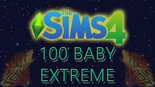 100 Baby Challenge Extreme - Episode 19 - The Sims 4
