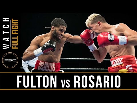 Fulton vs Rosario FULL FIGHT: April 4, 2017 - PBC on FS1