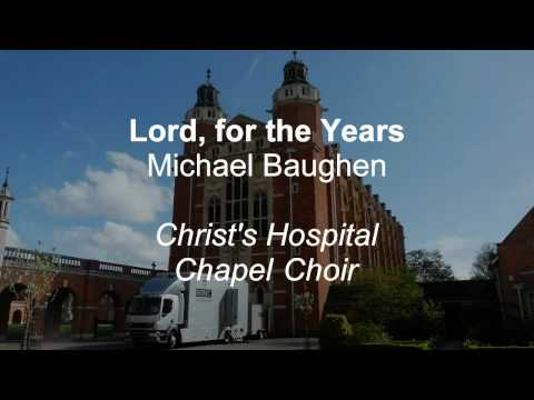 Lord, for the Years - BBC @ CH