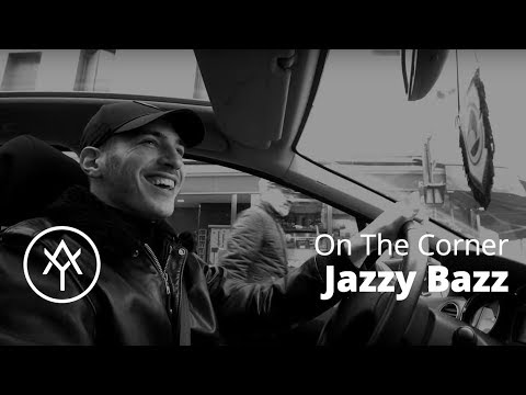 Jazzy Bazz | On The Corner With