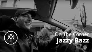 Jazzy Bazz   On The Corner (19ème arr, Paris)
