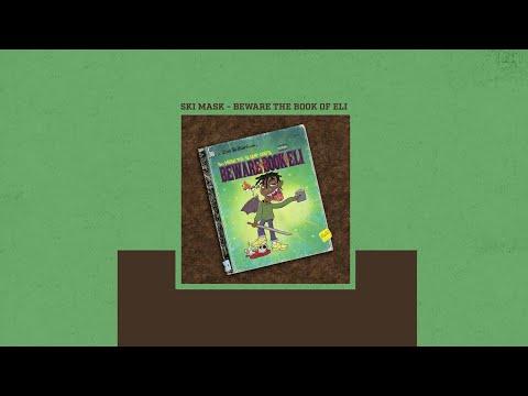 Ski Mask The Slump God - Coolest Monkey In The Jungle ft. SahBabii (Beware The Book Of Eli)