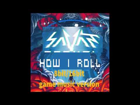 Savant - How I Roll, but its an 8bit/16bit game music version