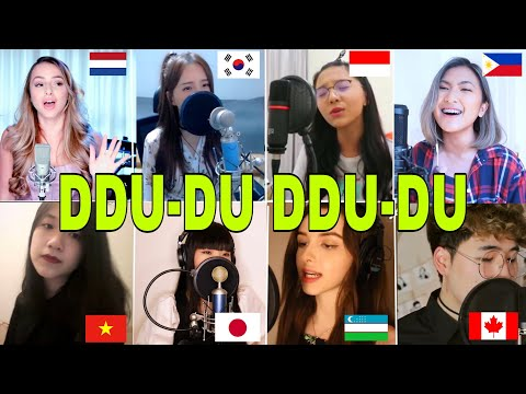 BLACKPINK - '뚜두뚜두 (DDU-DU DDU-DU) WHO SANG IT BETTER (vietnam,canada,philippines,indo,uzbek,japan)