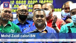Mohd Zaidi calon BN PRK Dun Slim