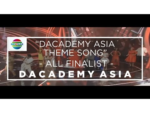 All Finalist D'Academy Asia - Dangdut Academy Asia Theme Song