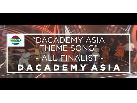 All Finalist D'Academy Asia - Dangdut Academy Asia Theme Song