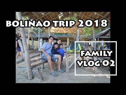 Bolinao Family Trip 2018 | Vlog 02