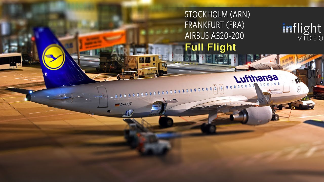 lufthansa full flight stockholm arlanda to frankfurt airbus a320 youtube. Black Bedroom Furniture Sets. Home Design Ideas