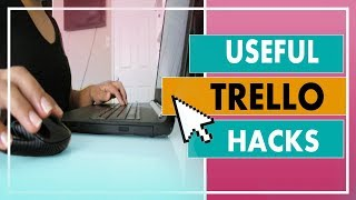 3 Useful Trello Hacks Tutorial| How To Use Trello Effectively