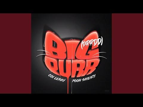 Coi Leray – BIG PURR (Clean) (Prrdd) (feat. Pooh Shiesty)