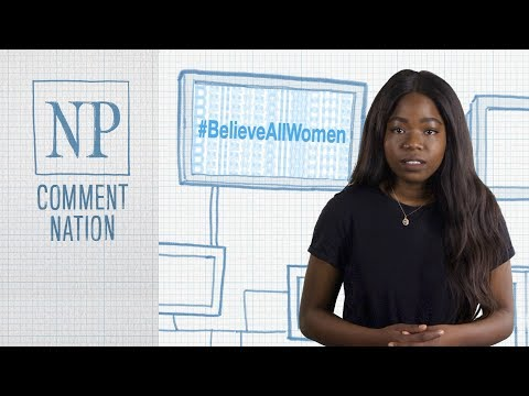 """Comment Nation: The danger of the """"believe all women"""" movement"""