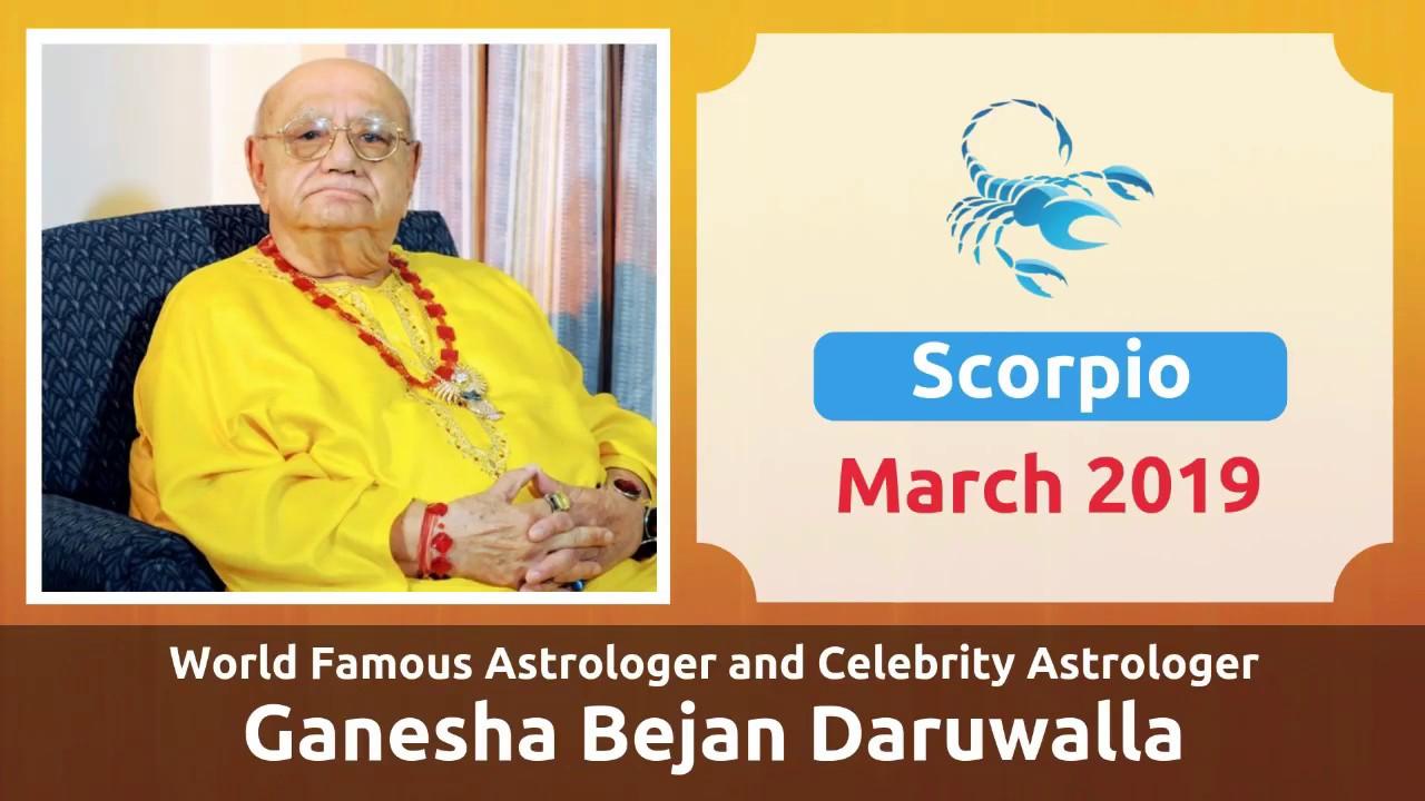 SCORPIO MARCH 2019 ASTROLOGY HOROSCOPE FORECAST BY ASTROLOGER GANESHA BEJAN  DARUWALLA