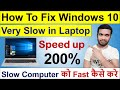 How To Fix Slow laptop Windows 10 | Make Your Laptop 200% Faster for FREE