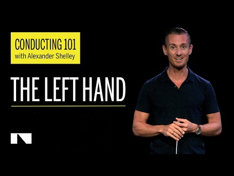 Conducting 101 with Alexander Shelley Part 4/6 (The Left Hand)