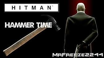 HITMAN - Hammer Time - Final Test - Feat