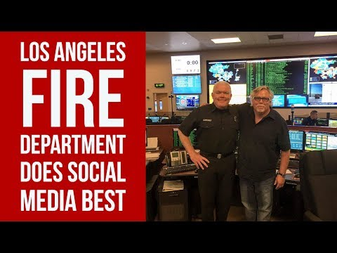 Los Angeles Fire Department Does Social Media Best – Learn from the Man Behind the Tweet