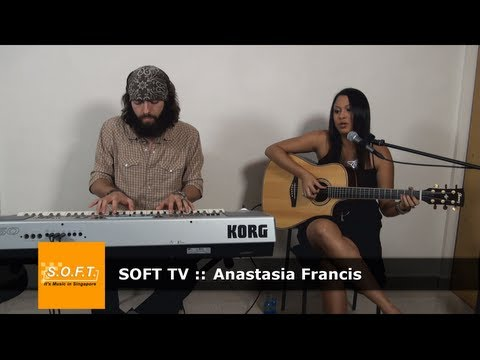 SOFT TV :: Anastasia Francis  [Singapore Music]