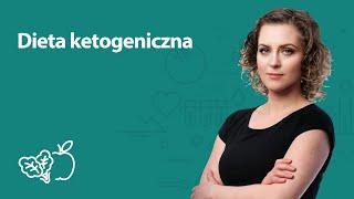 Dieta ketogeniczna   Joanna Zawadzka   Porady dietetyka klinicznego