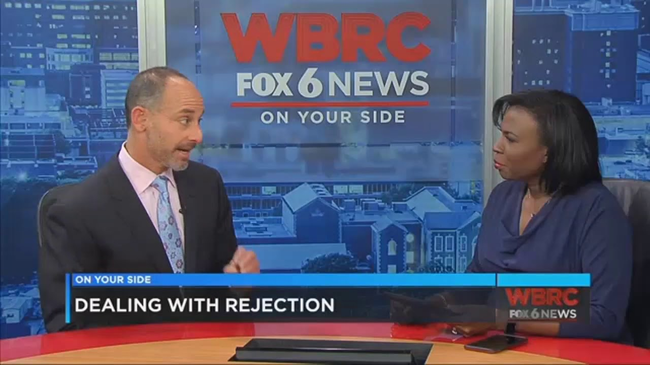 UAB Dr Josh Klapow Dealing with rejection WBRC FOX6 News Birmingham, AL