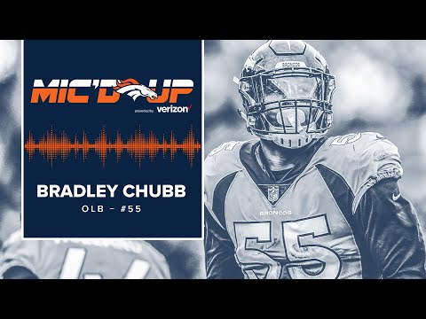 Mic'd Up: Bradley Chubb in #LACvsDEN