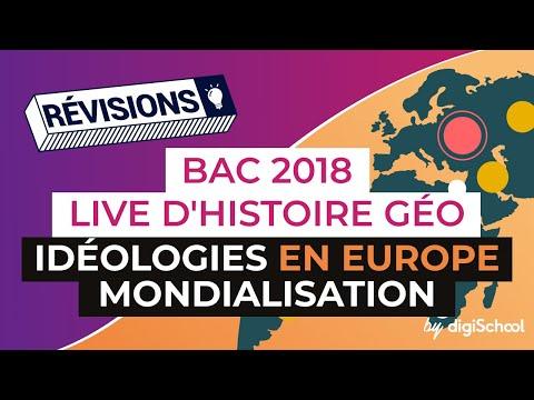 Bac 2018 - Révisions d'Histoire-Géo : Idéologies en Europe, Mondialisation
