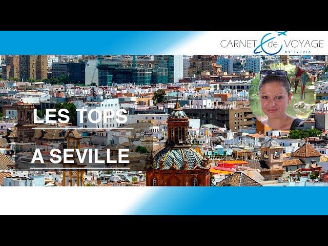 Que faire à Séville ? Mes tops ! Blog carnetdevoyagebysylvia.fr