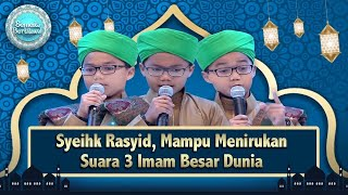 Syeikh Rasyid, Hafiz Cilik Mampu Menirukan Suara 3 Imam Besar Dunia -  Popular Clips