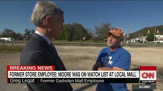 Former employee  Moore was on mall watch list