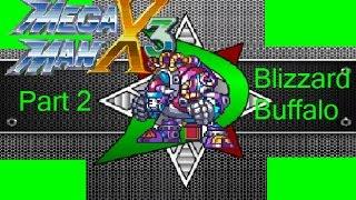 Justazag Plays: Mega Man X3 (Blind)(Part 2 - Blizzard Buffalo) Hallow Victory