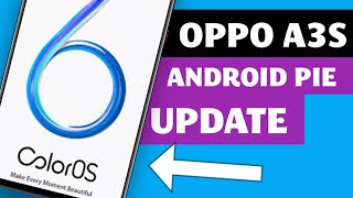 Oppo A3S New Update Version 2019
