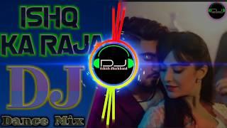 Download lagu ishq ka raja || full bass remix || mix by dj Vikram Jaipur 2019