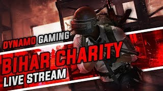 BIHAR CHARITY LIVE STREAM BY DYNAMO GAMING   GOOGLE PAY ONLY   STAY POSITIVE STAY STRONG