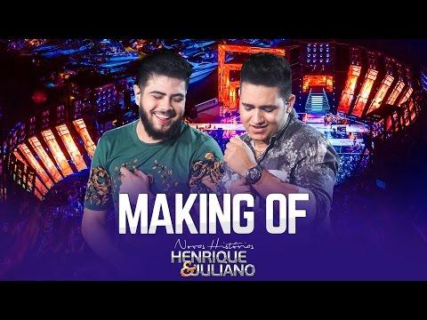 Henrique e Juliano - Making OF - DVD Novas Histórias - Ao vivo em Recife