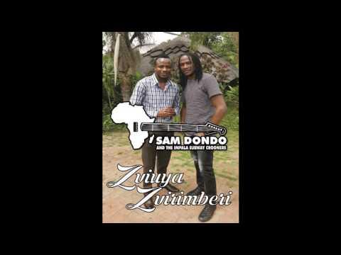 Sam Dondo ft Jah Prayzah Zviuya Zviri Mberi