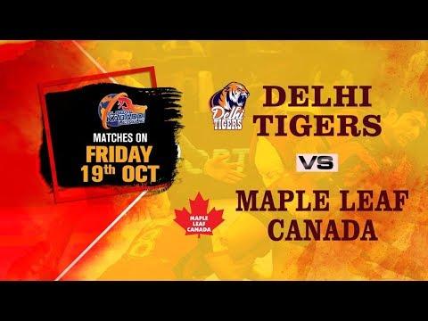 Global Kabaddi League 2018 |Delhi Tigers  V/S  Maple Leaf Canada