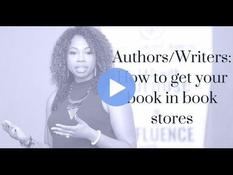 Authors/Writers: How to get your book in book stores