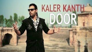 Kaler Kanth - Door | Saiyaan 2
