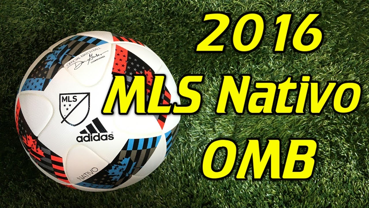 4d4e06087 Adidas Nativo 2016 MLS Match Ball Review - YouTube