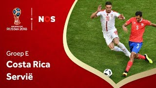 WK Voetbal 2018: Samenvatting Costa Rica - Servië (0-1)