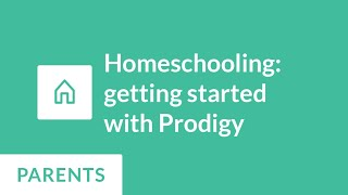 Homeschooling: Getting Started With Prodigy