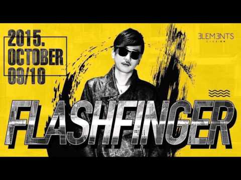 Live-Rec : FLASHFINGER DJ Set Live at Club Elements, Beijing, China Oct 10th, 2015